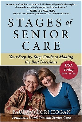 Stages of Senior Care By Hogan, Paul/ Hogan, Lori